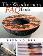 The Woodturners F.A.Q. Book