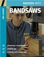 Success with Bandsaws Book by Eric Graves