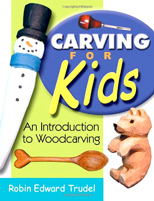 Carving for Kids: An Introduction to Woodcarving