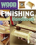 Wood Magazine Finishing Handbook
