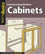Constructing Kitchen Cabinets (Back to Basics)