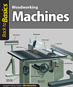 Woodworking Machines (Back to Basics)