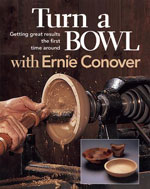 Turning A Bowl With Ernie Conover