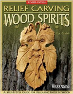 Relief Carving Wood Spirits, Revised Edition - Lora S. Irish