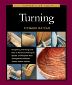 Taunton's Complete Illustrated Guide to Turning - Richard Raffan