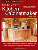 Bob Lang's The Complete Kitchen Cabinetmaker