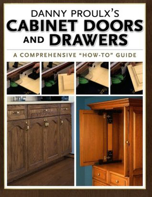 Danny Proulx's Cabinet Doors & Drawers