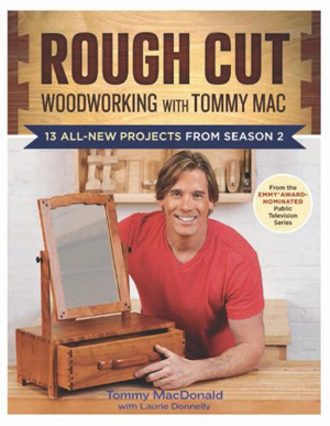 Rough Cut—Woodworking