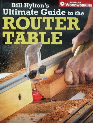 Ultimate Guide To The Router Table
