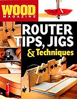 Router Tips, Jigs & Techniques Book