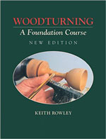 Woodturning: A Foundation Course (New Edition)