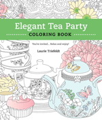 Elegant Tea Party: Adult Coloring Book