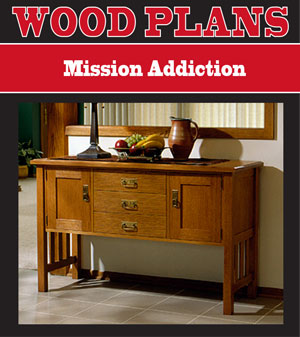 Mission Addiction Woodworking Plan