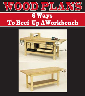 6 Ways To Beef It Up Workbench