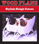 Stylish Sleigh Cutout Woodworking Plan