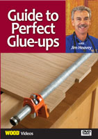 Guide to Perfect Glue-ups with Jim Heavey DVD