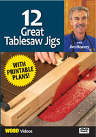 12 Great Tablesaw Jigs by Jim Heavey - DVD