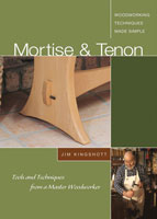 Mortise & Tenon with Jim Kingshott DVD