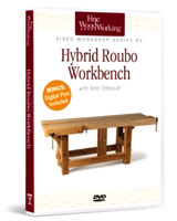 Build a Hybrid Roubo Workbench DVD