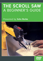 The Scroll Saw: A Beginner's Guide by John Burke - DVD