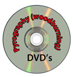 Pyrography DVD's