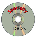 Specialty DVD's