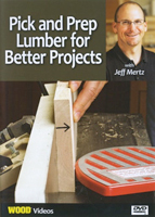 WOOD magazine's Pick and Prep Lumber for Better Projects
