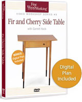 In just 60 minutes, our video workshop entitled Fir and Cherry Side Table offers valuable insights into what it takes to build this beautifully understated piece